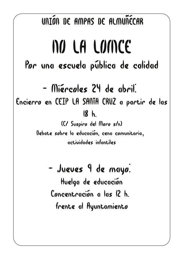 Encierro en Almuñécar contra la LOMCE | AMPA FORTALEZA ... - photo#43